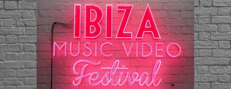 The Ibiza Music Video Festival